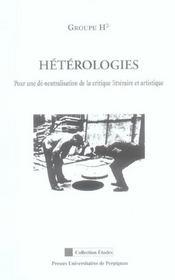 Heterologies. pour une de-neutralisation de la critique litteraire et artistique - Intérieur - Format classique