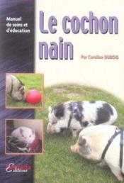 Le cochon nain - Couverture - Format classique