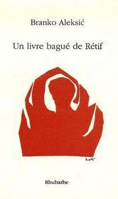 Un livre bagué de rétif - Couverture - Format classique