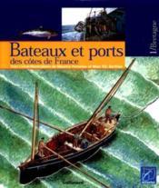 Bateaux et ports des cotes de france - Couverture - Format classique