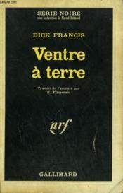 Ventre A Terre. Collection : Serie Noire N° 1017 - Couverture - Format classique