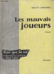 Les Mauvais Joueurs. - Couverture - Format classique