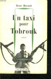 Un Taxi Pour Tobrouk. - Couverture - Format classique