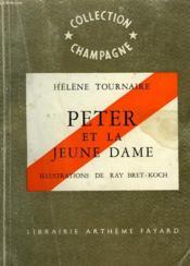 Peter Et La Jeune Dame. Collection Champagne N°4. - Couverture - Format classique
