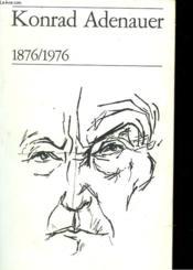 Konrad Adenauer 1876/1976 - Couverture - Format classique