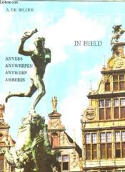 Antwerpen In Beeld. - Couverture - Format classique