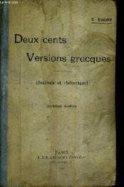 Deux Cents Versions Grecques Pour La Seconde Et La Rhetorique Textes Revue Et Annotes / 9e Edition. - Couverture - Format classique