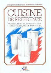 Cuisine de référence ; préparation et techniques de base ; fiches techniques de fabrication - Intérieur - Format classique