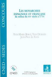 Les Monarchies Espagnole Et Francaise Du Milieu Du Xvi Siecle A 1714 - Intérieur - Format classique
