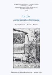 La cour comme instution économique - Couverture - Format classique