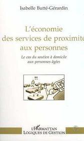 L'Economie Des Services De Proximite Aux Personnes ; Le Cas Du Soutien A Domicile Aux Personnes Agees - Intérieur - Format classique