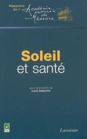 Soleil Et Sante Coll Rapports De L'Academie Nationale De Medecine - Couverture - Format classique