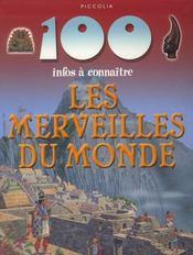 100 Infos A Connaitre ; Les Merveilles Dsu Monde - Intérieur - Format classique