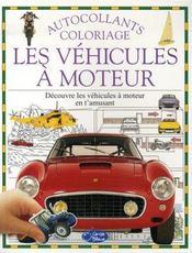 Les véhicules à moteur ; autocollants et coloriages - Intérieur - Format classique