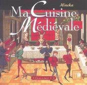 Ma cuisine médiévale - Intérieur - Format classique