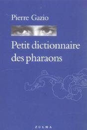 Petit dictionnaire des pharaons - Intérieur - Format classique