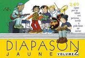Diapason jaune t.2 ; 30 chants pour enfants - Intérieur - Format classique
