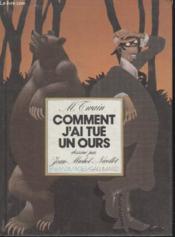 Collection Enfantimages. Comment Jai Tue Un Ours. - Couverture - Format classique