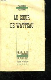 Le Coeur De Watteau. - Couverture - Format classique