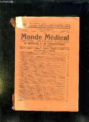 Le Monde Medical N° 843 Du 1 Au 15 Mars 1934. Sommaire: La Pathologie Digestive, Les Affections De L Appareil Respiratoire, La Neurologie... - Couverture - Format classique