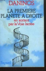 La Premiere Planete A Droite En Sortant Par La Voie Lactee. - Couverture - Format classique