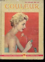Le Livre De La Couleur En Photo Et En Cinema - Couverture - Format classique