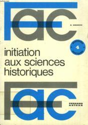 Initiation Aux Sciences Historiques - Couverture - Format classique