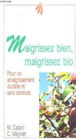 Maigrissez Bien Maigrissez Bio - Couverture - Format classique