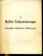 Le Ballet Tchecoslovaque - Ensemble National Folklorique - Couverture - Format classique