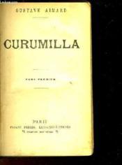 CURUMILLA - TOME 1 à 3 - EN 1 SEUL VOLUME - Couverture - Format classique