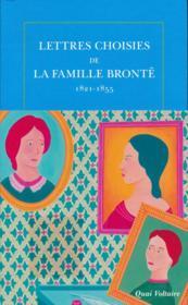 Lettres choisies de la famille Bronté ; 1821-1855 - Couverture - Format classique