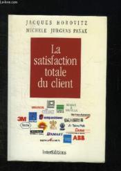 La Satisfaction Totale Du Client - Couverture - Format classique