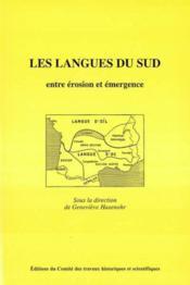 Les langues du sud ; entre érosion et émergence - Couverture - Format classique