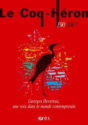 Revue le coq héron N.190 ; Georges Devereux, une voix dans le monde contemporain - Couverture - Format classique