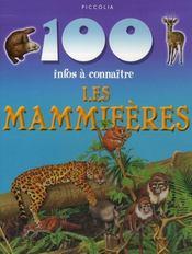 100 Infos A Connaitre ; Les Mammifères - Intérieur - Format classique