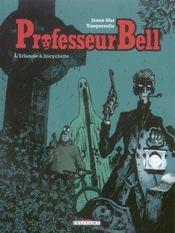 Professeur Bell t.5 ; l'Irlande a bicyclette - Intérieur - Format classique