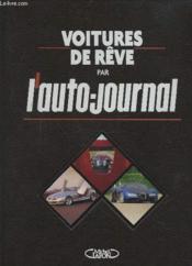 Voitures de reve par l'auto journal - Couverture - Format classique