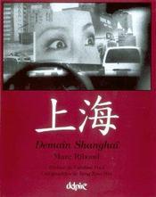 Demain Shanghai - Intérieur - Format classique