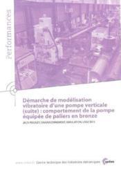 Demarche de modelisation vibratoire d'une pompe verticale suite comportement de la pompe equipee de - Couverture - Format classique