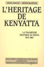 Heritage De Kenyatta (L'-):La Transition Politique ... - Couverture - Format classique