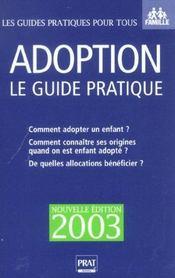 Le Guide Pratique De L'adoption ; Edition 2003 - Intérieur - Format classique