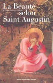 La beaute selon saint augustin - Couverture - Format classique