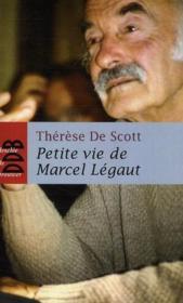 PETITE VIE DE ; petite vie de Marcel Légaut - Couverture - Format classique
