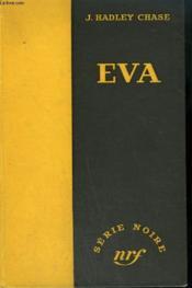 Eva. (Eve). Collection : Serie Noire Sans Jaquette N° 6 - Couverture - Format classique