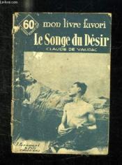 Le Songe Du Desir. - Couverture - Format classique