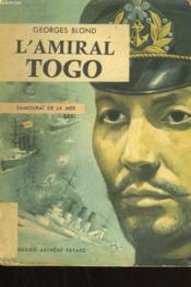 L'Amiral Togo. Samouraï De La Mer. - Couverture - Format classique