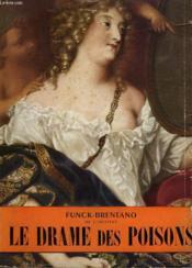 Le Drame Des Poisons. Collection L'Histoire Illustree N° 7. - Couverture - Format classique