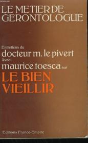 Le Bien Vieillir. Entretiens Avec Maurice Toesca. - Couverture - Format classique