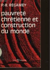 Pauvrete Chretienne Et Construction Du Monde - Couverture - Format classique