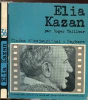 Elia Kazan - Collection Cinema D'Aujourd'Hui N°36 - Couverture - Format classique